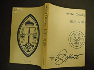 Liber Aleph: The Book of Wisdom or: Crowley, Aleister: