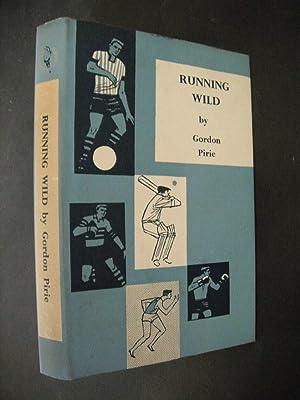 Running Wild: Pirie, Gordon:
