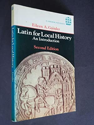 Latin for Local History: An Introduction: Gooder, Eileen A.: