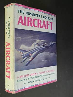 The Observer's Book of Aircraft: 1958 Edition: Green, William &