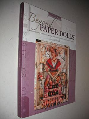 Beyond Paper Dolls: Expressive Paper Personas Crafted: Perrella, Lynne: