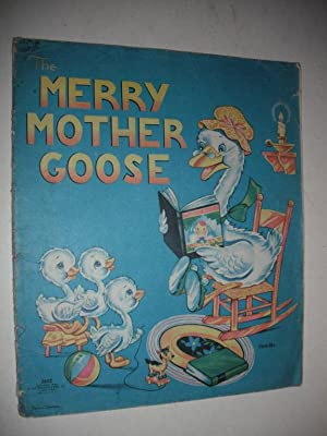 The Merry Mother Goose: Illustrated by Patria