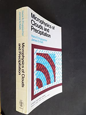 Microphysics of Clouds and Precipitation: Pruppacher, Hans R.