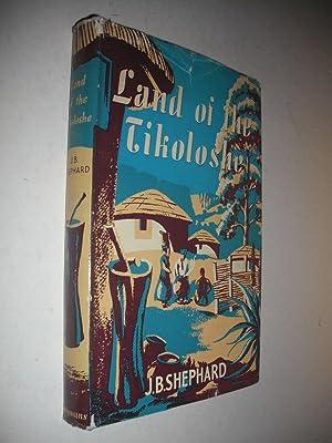 Land of the Tikoloshe: Shephard, J.B.: