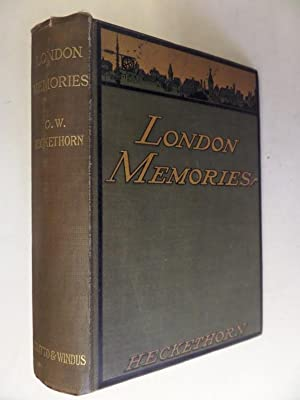 London Memories: Social, Historical, and Topographical: Heckethorn, Charles William: