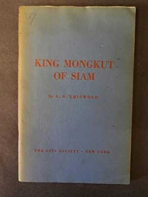 King Mongkut of Siam: Griswold, A. B.: