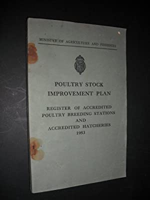 Poultry Stock Improvement Plan: Register of Accredited Poultry Breeding Stations and Accredited H...