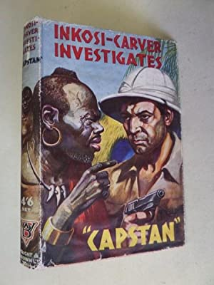 Inkosi-Carver Investigates: Capstan (Rex Hardinge):