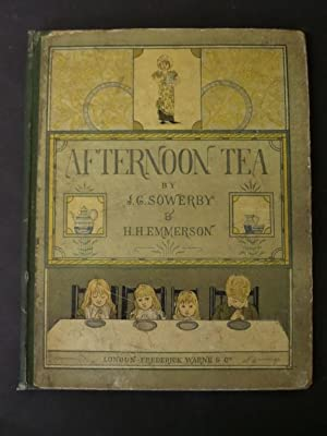 Afternoon Tea: Sowerby, J.G. &