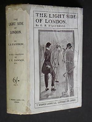 The Light Side of London: D'Auvergne, E.B.: