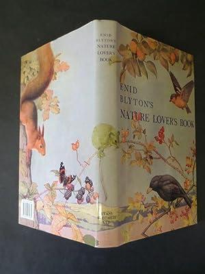 Enid Blyton's Nature Lovers' Book: Blyton, Enid. Colour