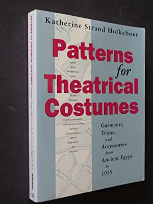 Patterns for Theatrical Costumes: Garments, Trims, and: Holkeboer, Katherine Strand: