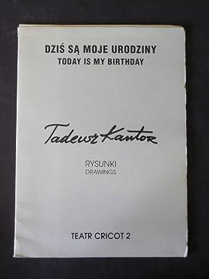Dzis Sa Moje Urodziny (Today is My: Kantor, Kazimierz: