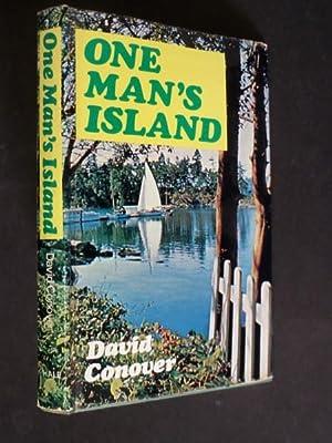 One Man's Island: Conover, David: