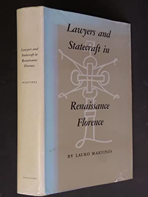 Lawyers and Statecraft in Renaissance Florence: Martines, Lauro:
