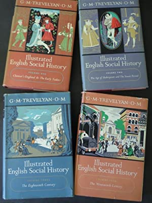 Illustrated English Social History : 4 volume: G.M Trevelyan: Illustrated