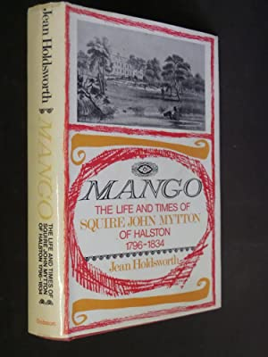 Mango: The Life and Times of Squire: Jean Holdsworth
