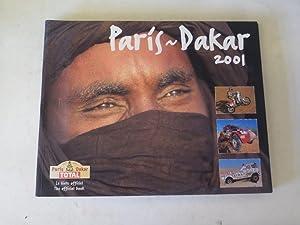 Paris-Dakar 2001: The official book / Le: Judith Tomaselli