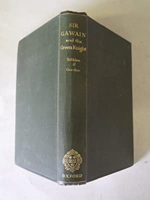 Sir Gawain and the Green Knight: Edited by J.R.R.