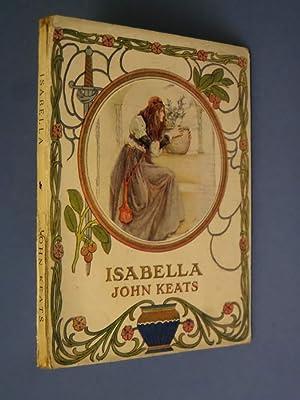 Isabella: Or, The Pot of Basil: John Keats