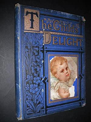 The Child's Delight: A Picture Book for: Hering, Jeanie (Mrs.