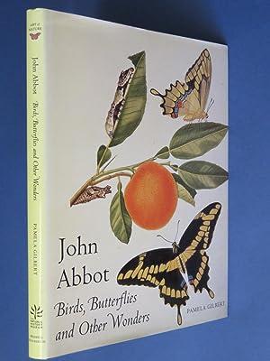 John Abbot: Birds, Butterflies and Other Wonders: Pamela Gilbert