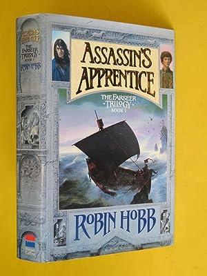 Assassin's Apprentice: The Farseer Trilogy Book 1: Robin Hobb