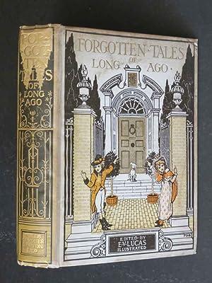 Forgotten Tales of Long Ago: E.V. Lucas (Ed.):