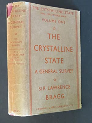 The Crystalline State: A General Survey (Volume: Sir Lawrence Bragg