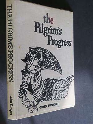 The Pilgrim's Progress: from this world to: John Bunyan: Illustrated