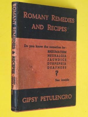 Romany Remedies and Recipes: Gipsy Petulengro