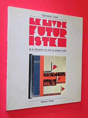 Le Livre Futuriste de la liberation du: Giovanni Lista