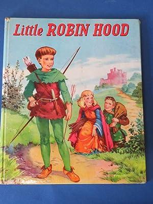 Little Robin Hood: Illustrated by Fel