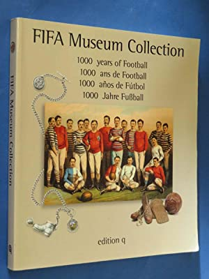 FIFA Museum Collection: 1000 years of Football