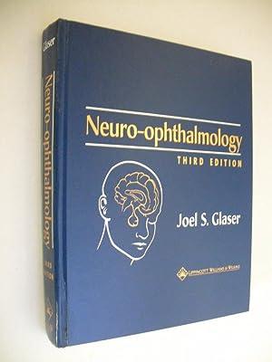 Neuro-opthalmology: Glaser, Joel S.: