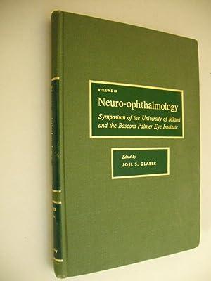Neuro-opthalmology: Volume IX. Symposium of the University: Glaser, Joel S.