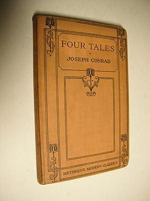 Four Tales (Methuen's Modern Classics): Conrad, Joseph: