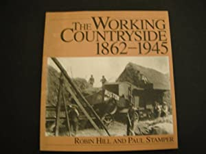 The Working Countryside 1862-1945
