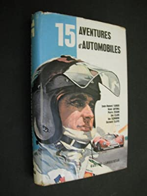 15 Adventures d'Automobiles: Appell, Claude. Illustrations