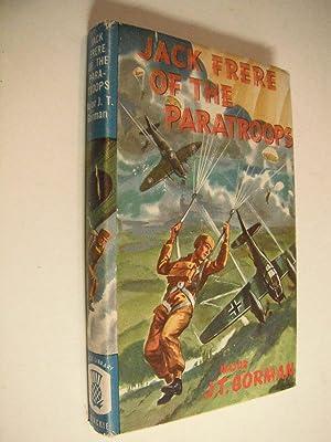 Jack Frere of the Paratroops: Gorman, Major J.T.: