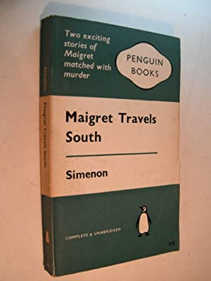 Maigret Travels South: Penguin Books No. 826: Simenon, Georges:
