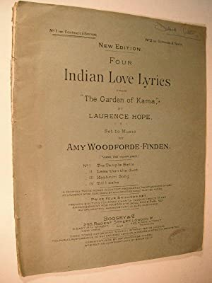 """Four Indian Love Lyrics from """"The Garden: Woodforde-Finden, Amy (set"""
