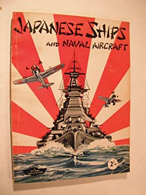Japanese Ships and Naval Aircraft: A Micron: n/a: