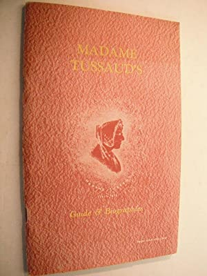 Madame Tussaud's Exhibition Guide & Biographies: January,: n/a: