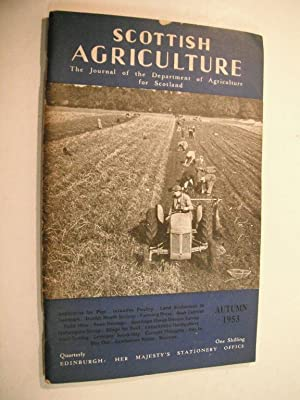 Scottish Agriculture (The Journal of the Department of Agriculture for Scotland): Autumn 1953