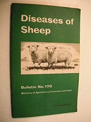 Diseases of Sheep: Ministry of Agriculture, Fisheries and Food Bulletin No. 170