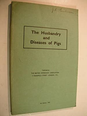 The Husbandry and Diseases of Pigs