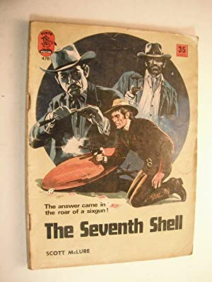 The Seventh Shell (Pinto Western No. 476): McLure, Scott: