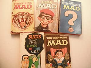 5 Mad Paperbacks: Like Mad, The Self-Made Mad, Mad's Dave Berg Looks at the USA, Three Ring ...