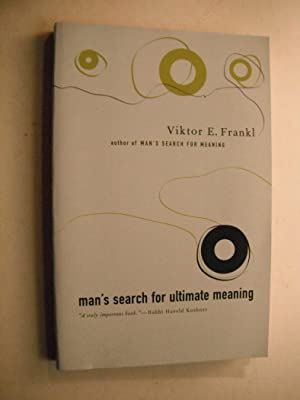 Man's Search for Ultimate Meaning: Frankl, Viktor E.: